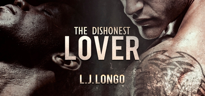 Behind the Scenes: The Dishonest Lover