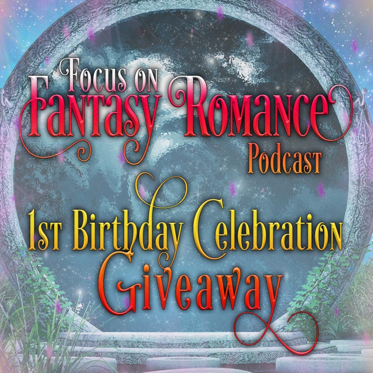Happy Birthday Focus on Fantasy Romance!