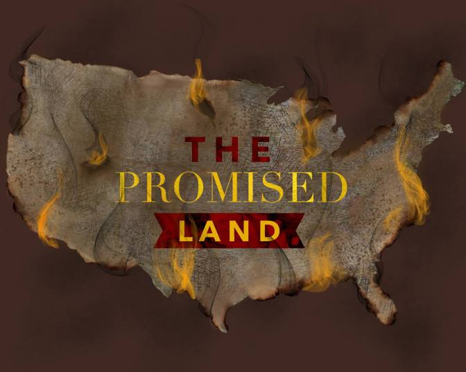 The Promised Land: Make it a Reality.