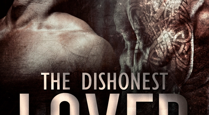 The Dishonest Lover